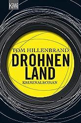 Drohnenland: Kriminalroman (KiWi)