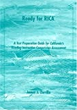 Ready for RICA: A Test Preparation Guide for California's Reading Instruction Competence Assessment by James J. Zarrillo (2001-03-01)