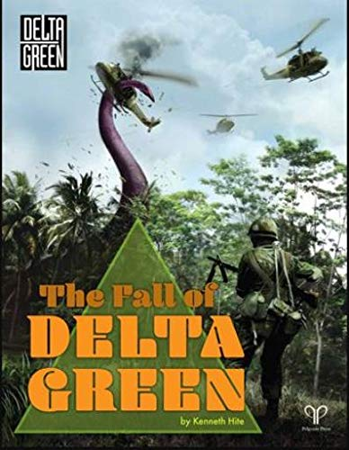 The Fall of Delta Green por Kenneth Hite