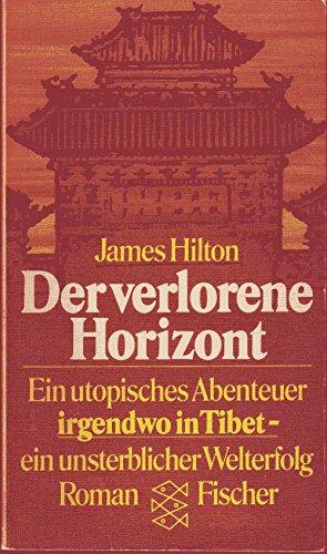 der-verlorene-horizont-ein-utopisches-abenteuer-irgendwo-in-tibet-roman