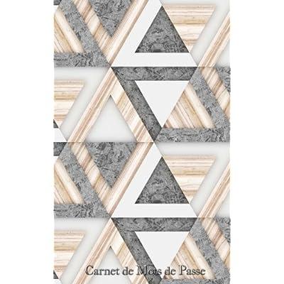 Carnet de Mots de Passe: A5 - 98 Pages - 184 - Motifs Geometriques - Bois - Beton