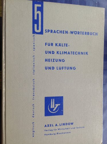 5-Sprachen-Wörterbuch für Kälte- und Klimatechnik, Heizung und Lüftung