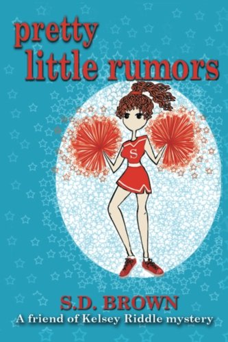 Pretty Little Rumors: Volume 2 (a friend of Kelsey Riddle)