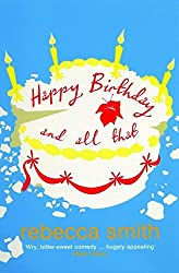 Happy Birthday and All That