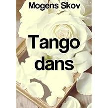 Tango dans (Danish Edition)