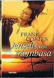 Jenseits von Mombasa - Frank Coates