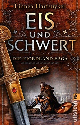Eis und Schwert (Die Fjordland-Saga 2)