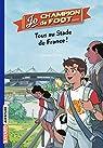 Jo, champion de foot, tome 3 : Tous au stade de France !