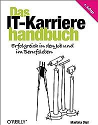Das IT-Karrierehandbuch by Martina Diel (2013-09-30)