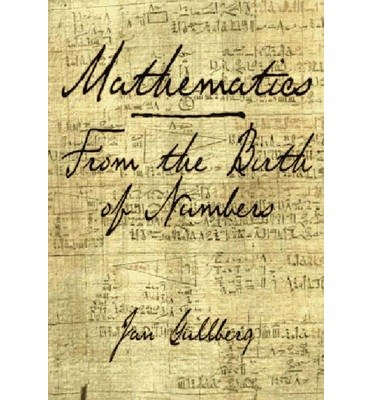 [( Mathematics: From the Birth of Numbers By Gullberg, Jan ( Author ) Hardcover Mar - 1997)] Hardcover