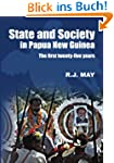 State and Society in Papua New Guinea...