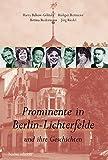 Prominente in Berlin-Lichterfelde: und ihre Geschichten