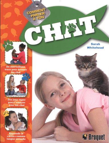 Comment parler à ton chat par Sarah Whitehead