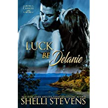 Luck be Delanie (Chances Are Book 2) (English Edition)