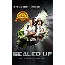 Sealed Up: The Course of Fate -- Book One (English Edition)