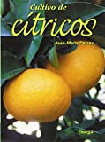 CULTIVO DE CITRICOS (GUÍAS DEL NATURALISTA-HORTICULTURA)
