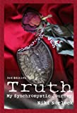 Truth: My Synchromystic Journey by Niki Norlock front cover