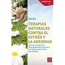 Terapias Naturales Contra El Estres y La Ansiedad (Salud/ Health Workshop)