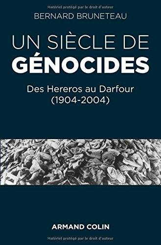 Un siècle de génocides - Des Hereros au Darfour (1904-2004)