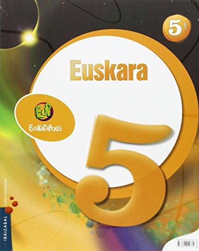 Euskarapolis, euskara, 5 Lehen Hezkuntza por Ibaizabal Taldea