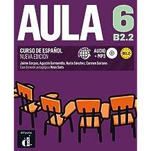 Aula 6 B2.2: Libro del alumno (Ele - Texto Español)