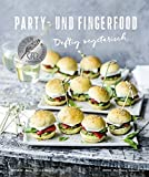 Party- und Fingerfood - Deftig vegetarisch