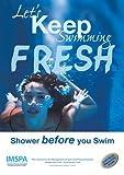 New cimspa Lets Keep Aqua Schwimmbad Fresh Dusche Notfall Prävention Poster