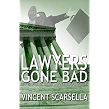 Lawyers Gone Bad (Lawyers Gone Bad Series Book 1) (English Edition)
