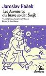 Les Aventures du brave soldat Svejk  - À l'arrière par Hašek