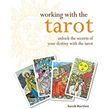 Working With: The Tarot (Godsfield Working With)