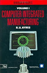 Computer Integrated Manufacturing: Revolution in Progress