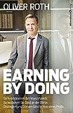 Earning by Doing: So funktionieren die Finanzmärkte. So verdienen Sie