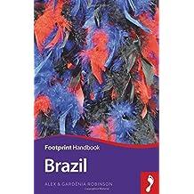 Brazil Handbook (Footprint - Handbooks) by Alex Robinson (2016-06-07)