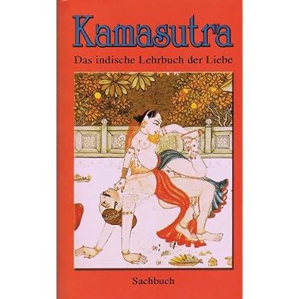 Kamasutra - Das indische Lehrbuch der Liebe