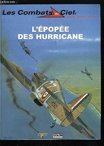 Les combats du ciel. 7. L'épopée des Hurricane