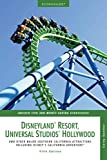 [Econoguide Disneyland Resort, Universal Studios Hollywood: And Other Major Southern California Attractions] (By: Corey Sandler) [published: July, 2007] -