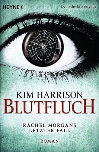 Buchcover Blutfluch: Die Rachel-Morgan-Serie 13 - Roman