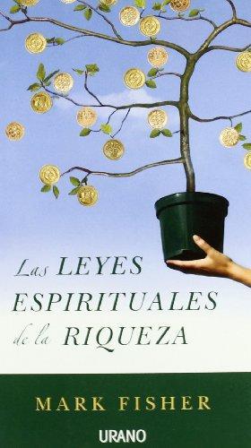 Las leyes espirituales de la riqueza (Crecimiento personal)