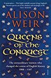 Queens of the Conquest: England�s Medieval Queens (England's Medieval Queens) (English Edition)