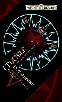 Crucible: Trial of Cyric the Mad (The Avatar Series Book 5) by [Denning, Troy]