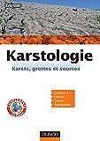 Image de Karstologie : Karsts, grottes et sources (Sciences de la Terre et de l
