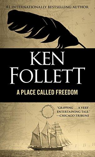 Place Called Freedom (English Edition) eBook: Follett, Ken: Amazon ...