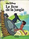 Le livre de la jungle par Collectif