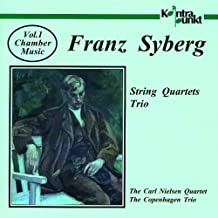 Syberg: Chamber Music, Volume 1, String Quartets, Trio