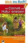 Mit Cornell die Natur erleben: Nature...