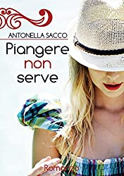 Piangere non serve