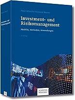 Investment- und Risikomanagement: Modelle, Methoden, Anwendungen hier kaufen