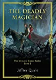 The Deadly Magician (The Memory Stone Series Book 2)