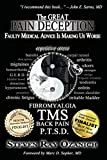 Best Little Remedies Pain Remedies - The Great Pain Deception: Faulty Medical Advice Is Review