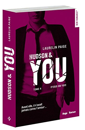 Fixed on you, Tome 4 : Hudson & you